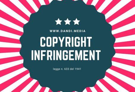 Violazione copyright: cosa vuol dire e cosa si rischia