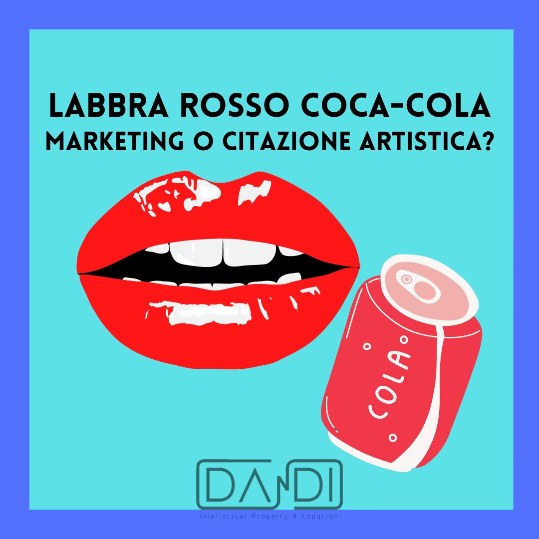 Mille e le labbra rosso Coca-Cola: marketing o citazione artistica?